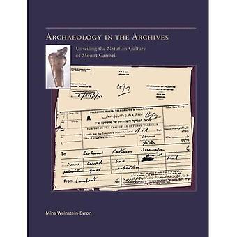 Archéologie dans les Archives: dévoilement de la Culture natoufienne (final) du Mont-Carmel (école américaine de la série de monographies de recherches préhistoriques)