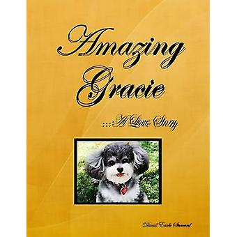 Amazing Gracie by Steward & David