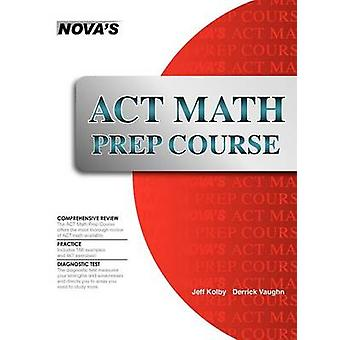 ACT Math Prep Course by Kolby & Jeff