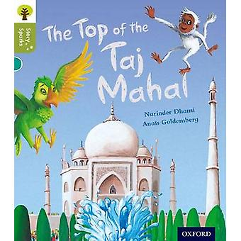 Oxford Reading Tree Story Sparks Oxford Level 7 The Top of by Narinder Dhami