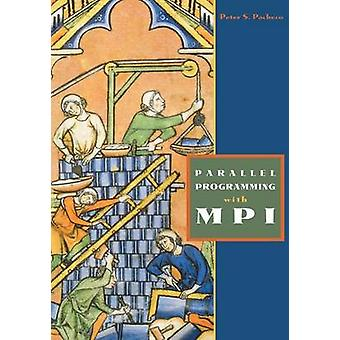 Parallel Programming with Mpi by Pacheco & Peter
