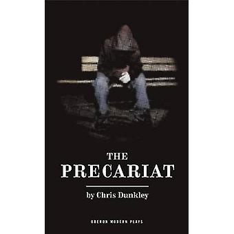 Precariat by Chris Dunkley