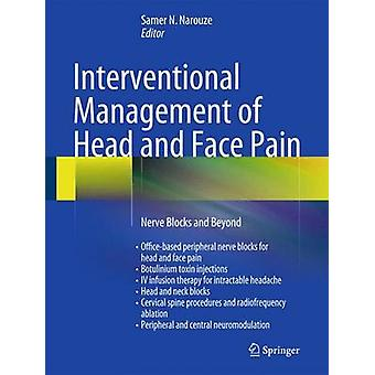 Interventional Management of Head and Face Pain by Narouze