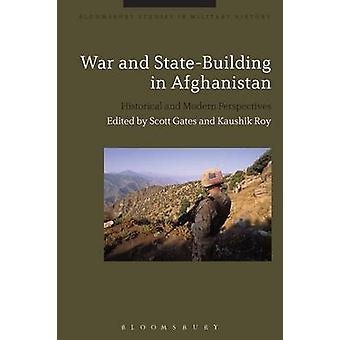 War and StateBuilding in Afghanistan by Gates & Scott