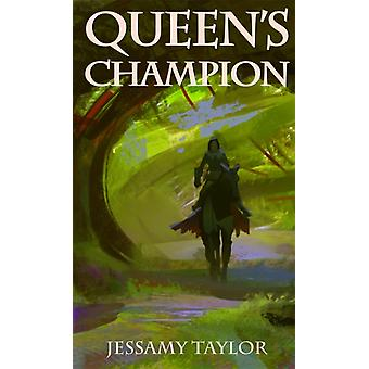 Queens Champion by Jessamy Taylor