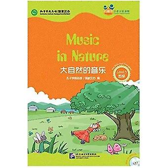 Music n Nature for Teenagers Friends Chinese Graded Readers Level 5 by Confucius Institute Headquarters Hanban