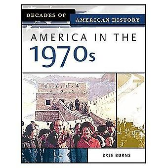 Amerika på 1970-talet av Bree Burns - 9780816056439 bok