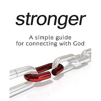 Stronger  A Simple Guide for Connecting with God by Rapp & CJ