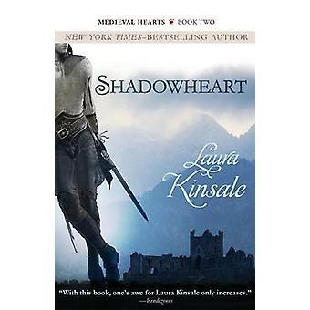 Shadowheart by Kinsale & Laura