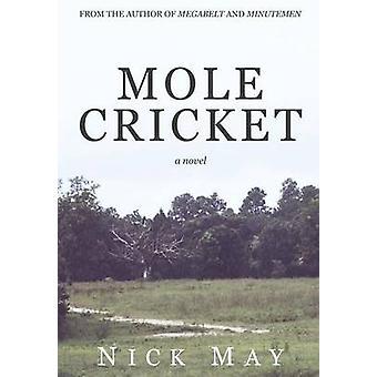 Molecricket by May & Nick