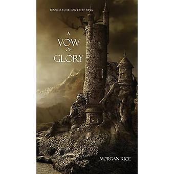 A Vow of Glory by Rice & Morgan