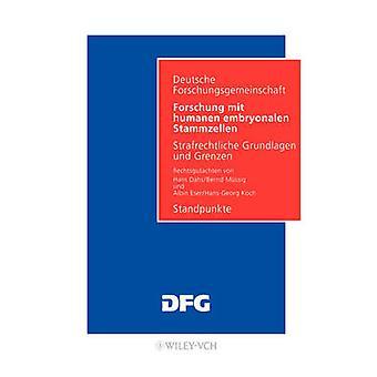 Forschung Mit Humanen Embryonalen Stammzellen by Deutsche Forsch & Forsch