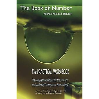 The Book of Number Practical Workbook by Wallace & Michael