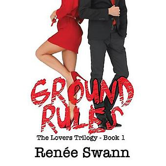Ground Rules by Swann & Renee