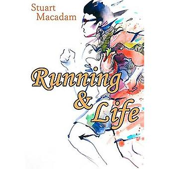 Running and Life by Macadam & Stuart