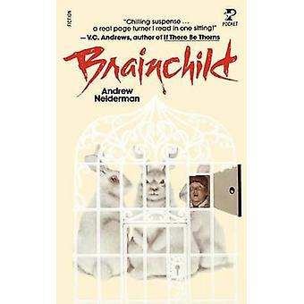 Brain Child by Neiderman & Andrew