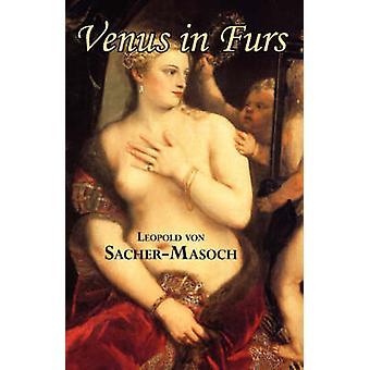 Venus in Furs by SacherMasoch & Leopold von