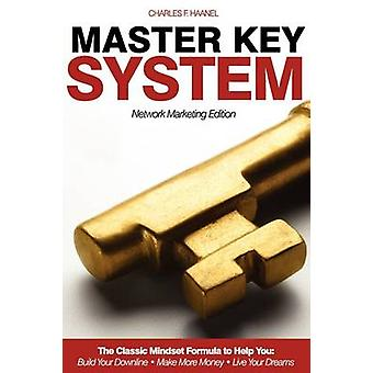 Master Key System  Network Marketing Edition by Haanel & Charles