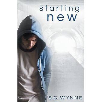Starting New by Wynne & S.C.