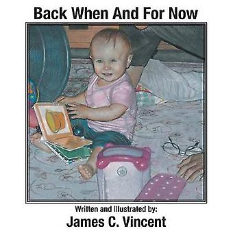 Back When And For Now by Vincent & James C.