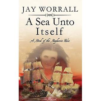 A Sea Unto Itself by Worrall & Jay