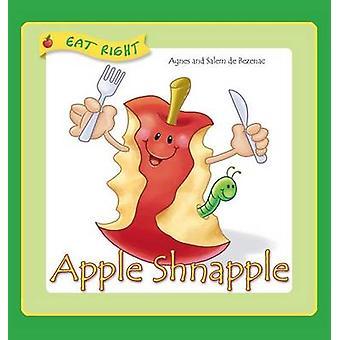 Apple Shnapple Encouraging kids to eat healthy snacks by de Bezenac & Agnes
