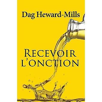 Recevoir Lonction by HewardMills & Dag
