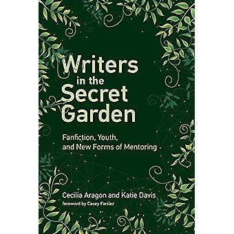 Writers in the Secret Garden - Fanfiction - Youth - and New Forms of M