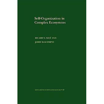 Zelforganisatie in complexe ecosystemen door Ricard V. Sole - Jordi Bas