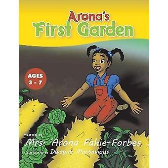 Arona's First Garden by Arona Fahie-Forbes - 9781543994643 Book