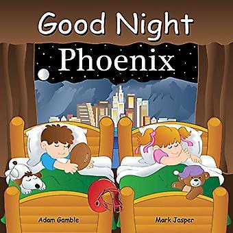 Good Night Phoenix by Adam Gamble - 9781602196766 Book
