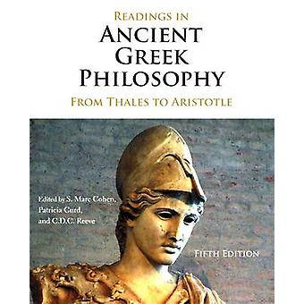 Readings in Ancient Greek Philosophy - From Thales to Aristotle by S.