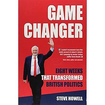 GIOCO CHANGER Otto settimane che hanno trasformato la politica britannica - Inside Co