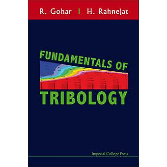 Fundamentals of Tribology by R. Gohar - H. Rahnejat - 9781848161849 B