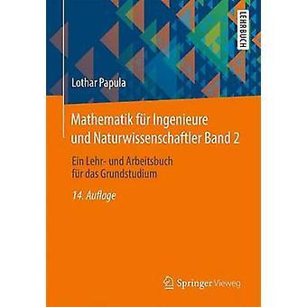 Mathematik Fur Ingenieure Und Naturwissenschaftler Band 2 - Ein Lehr-