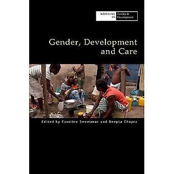 Gender, Development and Care (Working in Gender & Development)