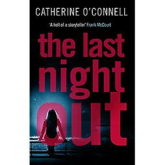 L'ultima notte fuori di Catherine O'Connell - 9781786894847 Libro