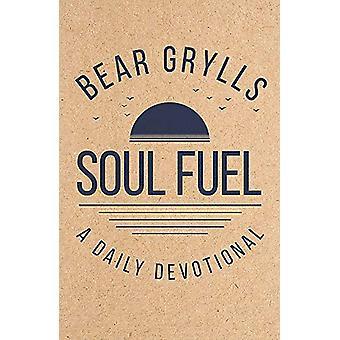 Soul Fuel - A Daily Devotional by Bear Grylls - 9781529387063 Book