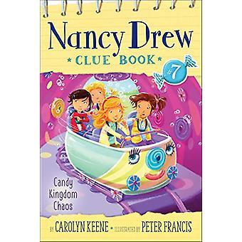 Candy Kingdom Chaos by Carolyn Keene - 9781481458269 Book