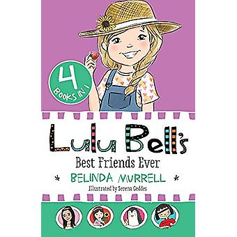Lulu Bell's Best Friends Ever by Belinda Murrell - 9781760891022 Book