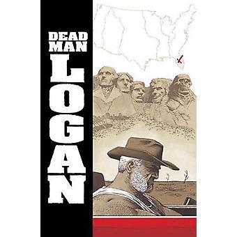 Dead Man Logan Vol. 2 - Welcome Back - Logan by Ed Brisson - 978130291