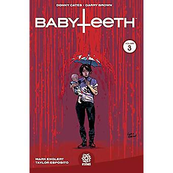 Babyteeth Vol. 3 by Donny Cates - 9781949028058 Book