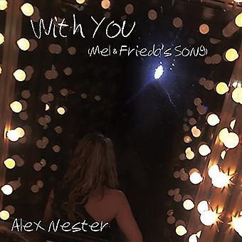 Alex Nester - With You (Mel & Friedas Song) [CD] USA import