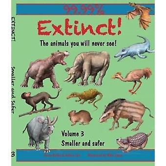 Extinct Volume 3 by Bailey & Gerry