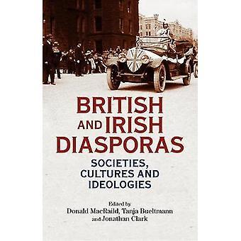 Sociedades de diásporas britânicas e irlandesas Culturas e Ideologias
