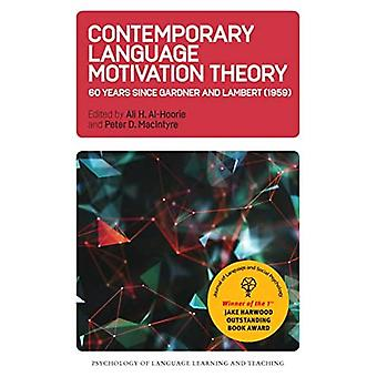 Contemporary Language Motivation Theory: 60 Years� Since Gardner and Lambert (1959) (Psychology of Language Learning and Teaching)