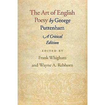 The Art of English Poesy by Puttenham & George