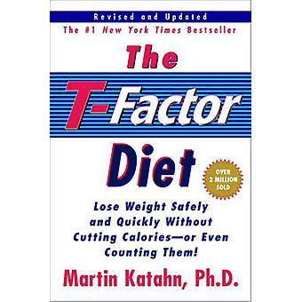 T-عامل النظام الغذائي من قبل مارتن كاتاهن -- 9780393321432 كتاب