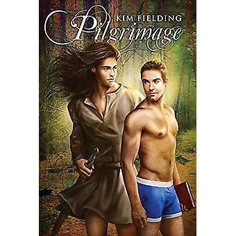 Pilgrimage by Kim Fielding - 9781627985437 Book