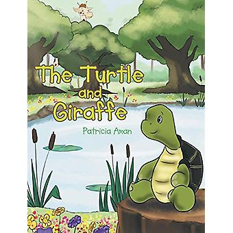 The Turtle and Giraffe by Patricia Aman - 9781635752038 Book